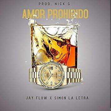 Amor Prohibido (feat. Simon la Letra)