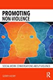 Promoting Non-Violence: Social Work Conversations about Violence