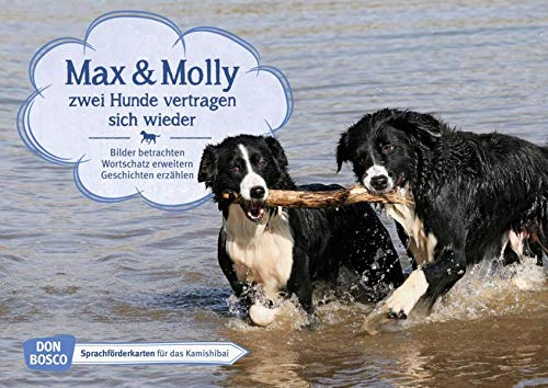 Max und Molly - zwei Hunde vertragen sich wieder. Kamishibai Bildkartenset. Bilder betrachten. Wortschatz erweitern. Geschichten erzählen: ... für unser Erzähltheater Kamishibai)