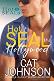 Hot SEAL in Hollywood (Hot SEALs Book 15)