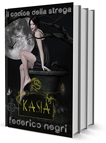 Il Codice della Strega: Romanzo Fantasy