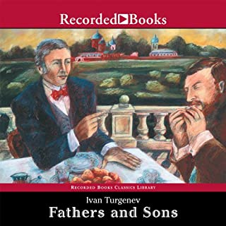 Fathers and Sons                   By:                                                                                                                                 Ivan Turgenev                               Narrated by:                                                                                                                                 George Guidall                      Length: 8 hrs and 19 mins     61 ratings     Overall 4.2