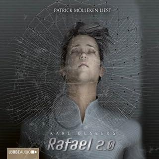 Rafael 2.0                   Autor:                                                                                                                                 Karl Olsberg                               Sprecher:                                                                                                                                 Patrick Mölleken                      Spieldauer: 4 Std. und 44 Min.     13 Bewertungen     Gesamt 3,8