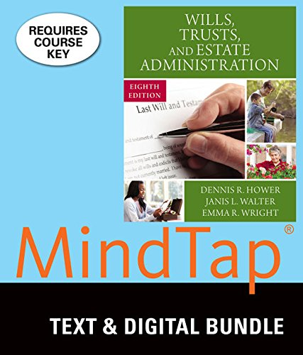 Bundle: Wills, Trusts, and Estate Administration, 8th + MindTap Paralegal, 1 term (6 months) Printed Access Card