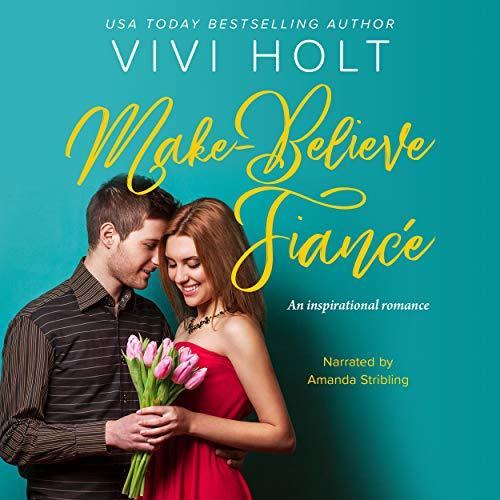 Make-Believe Fiancé Audiobook By Vivi Holt cover art