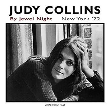 By Jewel Night (Live, New York '72)
