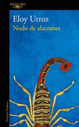 Nudo de alacranes (Spanish Edition)