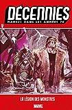 Décennies - Marvel dans les années 70 : La légion des monstres - Format Kindle - 9782809482980 - 17,99 €