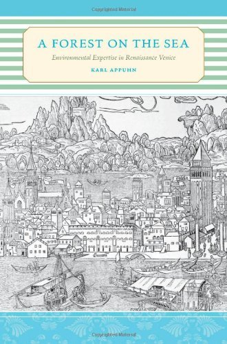 Image OfA Forest On The Sea: Environmental Expertise In Renaissance Venice By Karl Appuhn (9-Dec-2009) Hardcover