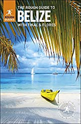 Belize travel guide | what to pack | rough guide to belize guidebook