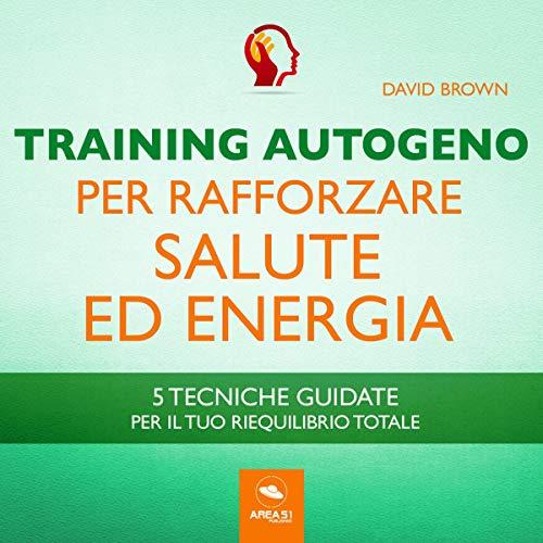 Training Autogeno per rafforzare salute ed energia copertina