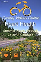 Heart Health. Summer Roads Through Colorful Colorado. Virtual Indoor Cycling Training / Spinning Fitness and Weight Loss Videos