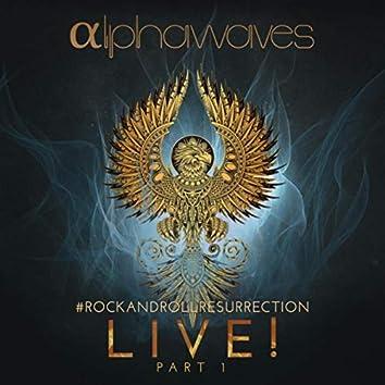 #Rockandrollresurrection Live! Pt. 1