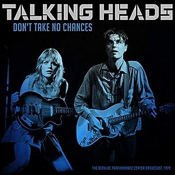 Don't Take No Chances (Live 1979)