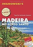 Madeira mit Porto Santo - Reiseführer von Iwanowski: Individualreiseführer mit Extra-Reisekarte und Karten-Download (Reisehandbuch)