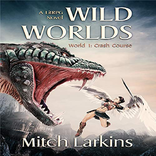 Crash Course: A LitRPG Novel audiobook cover art