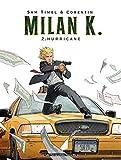 Milan K. T02 - Hurricane