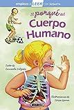 El porqué Del Cuerpo humano (Empiezo a LEER con Susaeta - nivel 1)