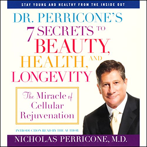 Dr. Perricone's 7 Secrets to Beauty, Health, and Longevity audiobook cover art