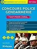 Concours police - Gendarmerie - Tout pour l'oral 2021/2022