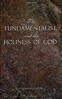 The Fundamentalist and the Holiness of God