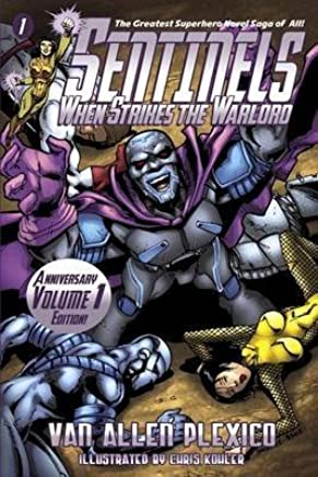 [Sentinels : When Strikes the Warlord] (By (author) Van Allen Plexico , Illustrated by Chris Kohler) [published: April, 2013]
