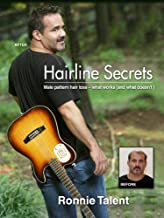 Hairline Secrets: Male Pattern Hair Loss - what works (and what doesn't)