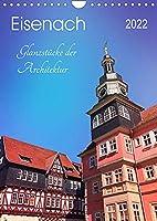 Eisenach - Glanzstuecke der Architektur (Wandkalender 2022 DIN A4 hoch): Prachtvolle Villen und erlesene Bauwerke (Monatskalender, 14 Seiten )