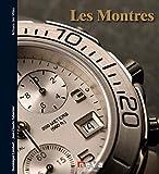 Les montres: Les maîtres du temps depuis plus de 500 ans (Artisans des villes)