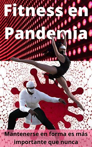 Fitness en Pandemia : Mantenerse en forma es más importante que nunca