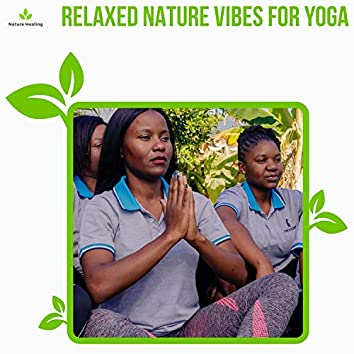 Relaxed Nature Vibes For Yoga