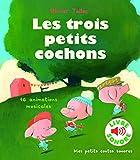 Les Trois Petits Cochons : 16 Animations Musicales (Livre Sonore)- Dès 3 ans