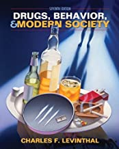Drugs, Behavior, and Modern Society 7th (seventh) edition