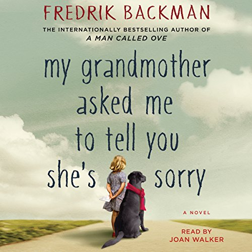 My Grandmother Asked Me to Tell You She's Sorry audiobook cover art