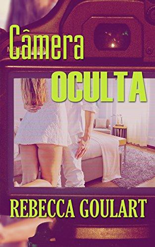 Câmera Oculta (Portuguese Edition)