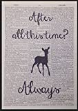 After All This Time Always Harry Potter Quote Vintage Dictionary Print Picture Quirky Cool Funky