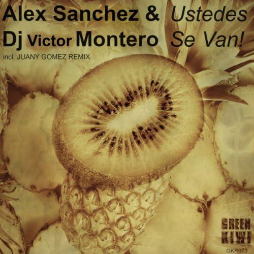 Alex Sanchez & Dj Victor Montero