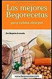 Las mejores Begorecetas para cubeta slowpot: Recetas a fuego...