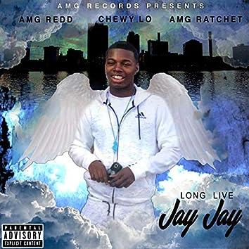 Long Live Jay Jay
