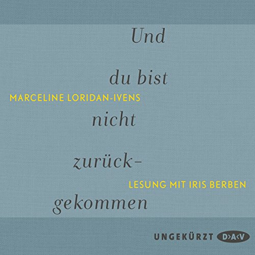 Und du bist nicht zurückgekommen                   By:                                                                                                                                 Marceline Loridan-Ivens                               Narrated by:                                                                                                                                 Iris Berben                      Length: 2 hrs and 10 mins     Not rated yet     Overall 0.0