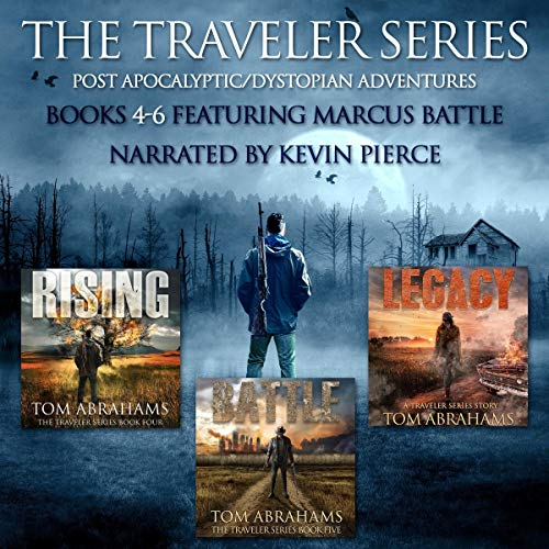 The Traveler Series: A Post Apocalyptic/Dystopian Adventure: Books 4-6 audiobook cover art