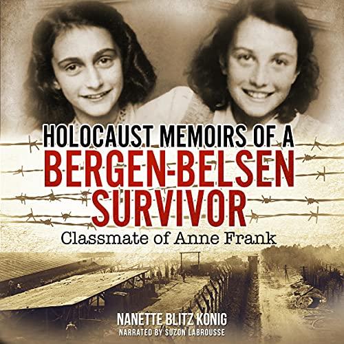 Holocaust Memoirs of a Bergen-Belsen Survivor cover art