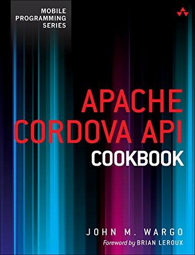Apache Cordova API Cookbook (Mobile Programming) (English Edition)