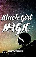 Black Girl Magic Manifestation Journal