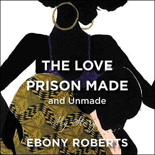 Couverture de The Love Prison Made and Unmade