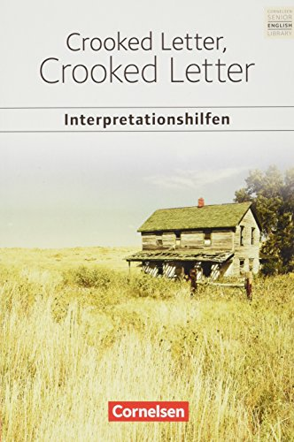 Cornelsen Senior English Library - Literatur - Ab 11. Schuljahr: Crooked Letter, Crooked Letter: Interpretationshilfen - Inhaltsangaben und Interpretationen - Themen und Wortschatz - Musterklausur