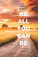 Be All You Can Be: Pam's Life Story