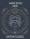 Agenda Settimanale Zodiaco Cancro 2021: Agenda Segni Zodiacali 53 Settimane Riepilogo Mese Calendario Contatti Password