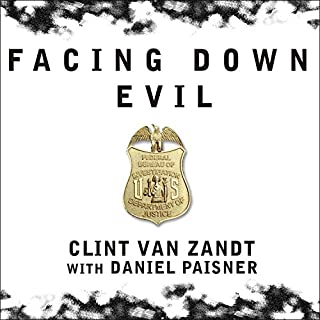 Facing Down Evil audiobook cover art