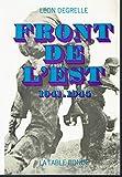 Léon Degrelle. Front de l'Est : 1941-1945